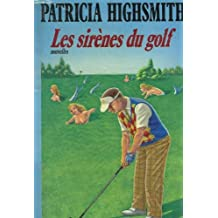 les sirenes du golf