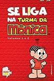 Se Liga Na Turma da Monica Vols 1 & 2 by Mauricio de Sousa