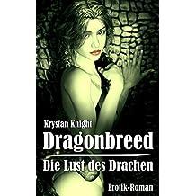 Dragonbreed - Die Lust des Drachen: Die jungfräulichen Schwestern (Drachenlust 1)