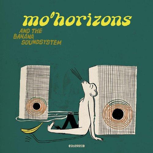 Mo' Horizons And The Banana So...