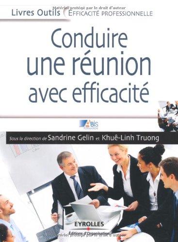 Conduire avec efficacité une réunion par Sandrine Gelin Abis Formation