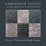engrained voices: carvings inspired by Norfolk Folktales