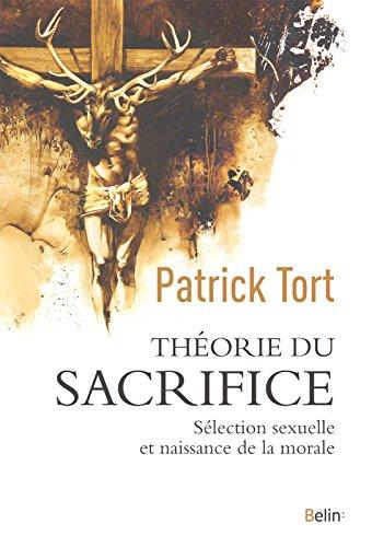 Descargar Libro Théorie du sacrifice de Patrick Tort