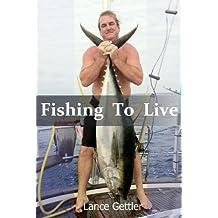 Fishing to Live (English Edition)
