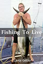 Fishing to Live