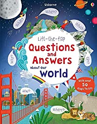 Lift-the-Flap Questions and Answers About Our World (Lift-the-Flap Questions & Answers): 1