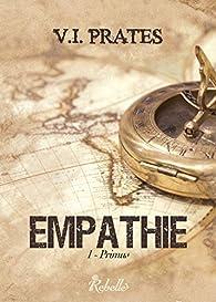 Empathie, tome 1 : Primus par V. I. Prates