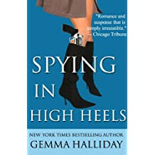 Spying in High Heels (High Heels Mysteries #1) (English Edition)