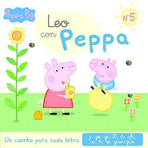 Un cuento para cada letra: j, ge, gi, ll, ñ, ch, x, k, w, güe-güi (Leo con Peppa Pig 5) por Varios autores