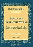 Schillers Sämtliche Werke, Vol. 8 of 15: Uebersetzungen: Turandot; Der Parasit; Der Neffe als Onkel; Phädra (Classic Reprint)