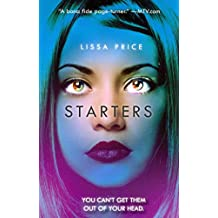 [Starters] (By: Lissa Price) [published: July, 2013]