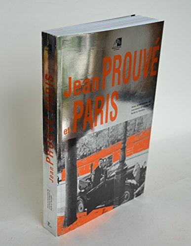 Jean Prouvé et Paris par Jean Prouvé, Laurence Allégret, Valérie Vaudou, France) Pavillon de l'Arsenal (Paris (Broché)