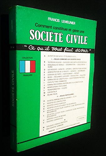 Comment Constituer et Gerer Une Societe Civile