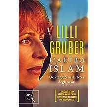 L'altro islam: In viaggio nella terra degli sciiti