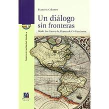 Un diálogo sin fronteras (Cooperació i solidaritat)