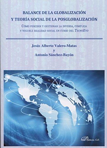 Balance de la globalización y teoría social de la posglobalización