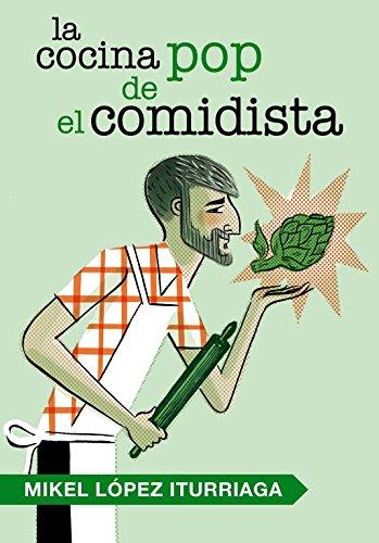 La cocina pop de El Comidista (OBRAS DIVERSAS)