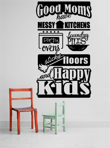 good Moms Have Messy Küchen Dirty Ovens Wäsche Rammfilter Sticky Floors und HAPPY KIDS 50,8 x 66 cm