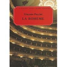 "LA Boheme: Based on ""LA Vie De Boheme"" by Henry Murger : An Opera in Four Acts/Catalog No 50337870"