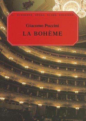 Giacomo Puccini La Boheme (Vocal Score) Opera (G. Schirmer Opera Score Editions)