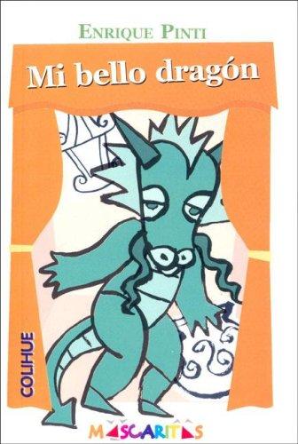 Mi Bello Dragon por Enrique Pinti