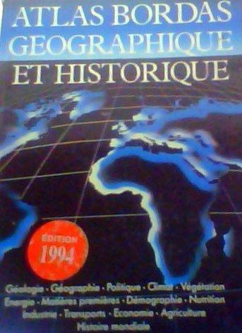 ATLAS BORDAS GEO.HIST.NE (Ancienne Edition) par Pierre Serryn