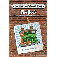 Coronation Street Blog - The Book: An unofficial Coronation Street companion