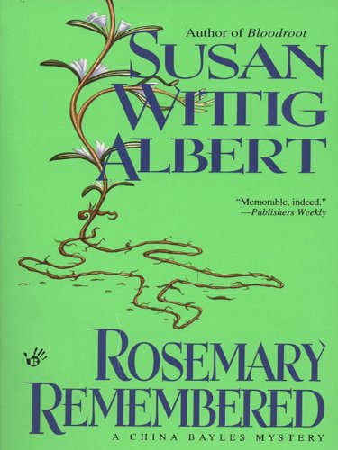 Rosemary Remembered (China Bayles Mystery Book 4) (English Edition)