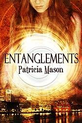Entanglements (An Urban Fantasy / Paranormal Romance) (English Edition)