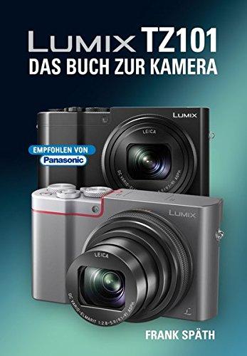 LUMIX TZ101  DAS BUCH ZUR KAMERA Buch-Cover