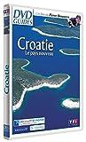 DVD Guides : Croatie, le pays nouveau