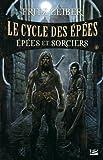 Le Cycle des Épées, tome 4 : Épées et Sorciers