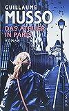 Das Atelier in Paris: Roman von Guillaume Musso