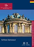 Schloss Sanssouci (Königliche Schlösser in Berlin, Potsdam und Brandenburg)
