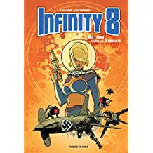 Infinity 8, Tome 2 : Retour vers le Führer