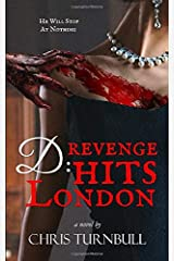 D: Revenge Hits London (Whitby's Darkest) Paperback