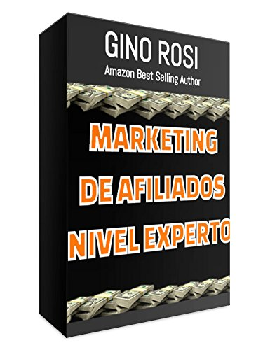 Marketing de Afiliados NIVEL EXPERTO.: (Spanish Edition) (1)