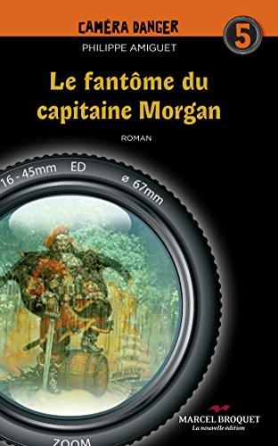 Le fantôme du capitaine Morgan: Caméra...