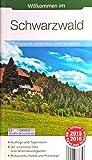 Willkommen im Schwarzwald - Entspannt entdecken und genießen (Reiseführer - Aktuell 2015/2016 mit Gratis Audio-Download)