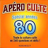 Apéro culte spécial années 80 : Toute la culture culte en 240 questions et défis !