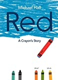 Red: A Crayons Story