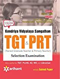 KVS (Kendruya Vidyalaya Sangathan) TGT & PRT (Trained Graduate Teacher & Primary Teacher) Selection Examination