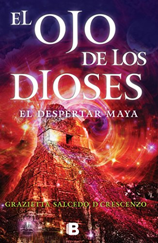 El ojo de los dioses: El despertar maya