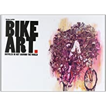 Bike Art: Bicycles in art around the world