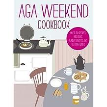 Aga Weekend Cookbook (Aga Cooking)