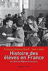 Histoire des élèves en France - De l'Ancien Régime à nos jours