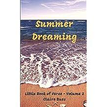 Summer Dreaming: Little Book of Verse - Volume 2