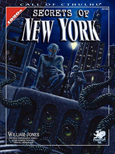 Secrets Of New York: A Mythos Guide to the City That Never Sleeps for Call of Cthulhu