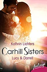 Carhill Sisters - Lucy & Darrell: Roman