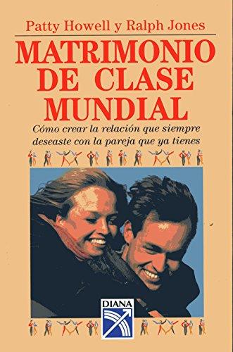 Descargar Libro Matrimonio de Clase Mundial de Patty Howell